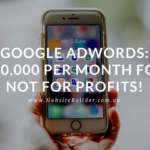 Google Adwords | $10,000 Per Month For Not For Profits!