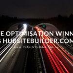 Site Optimisation Winner Is… HubsiteBuilder.com!