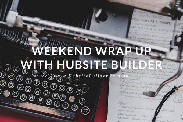 Weekend Wrap Up With Hubsite Builder Organic Seo Websites