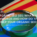 What-Are-Keywords-And-How-Do-They-Help-Your-Organic-SEO